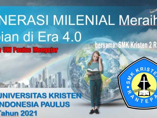 """Bersama UKI Paulus Mengajar : """"Generasi Milenial Meraih Impian di Era 4.0"""""""